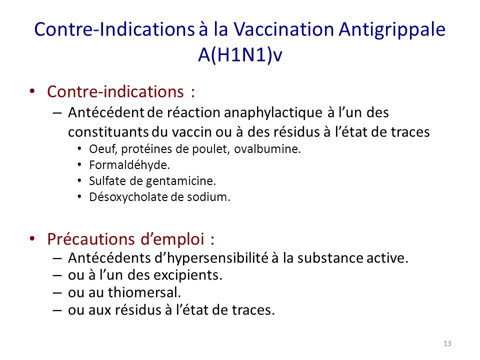 Contre-Indications à la Vaccination Antigrippale A(H1N1)v