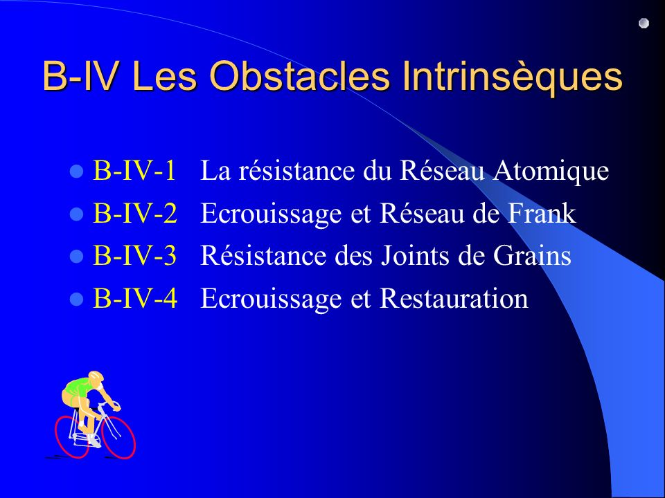 B-IV Les Obstacles Intrinsèques