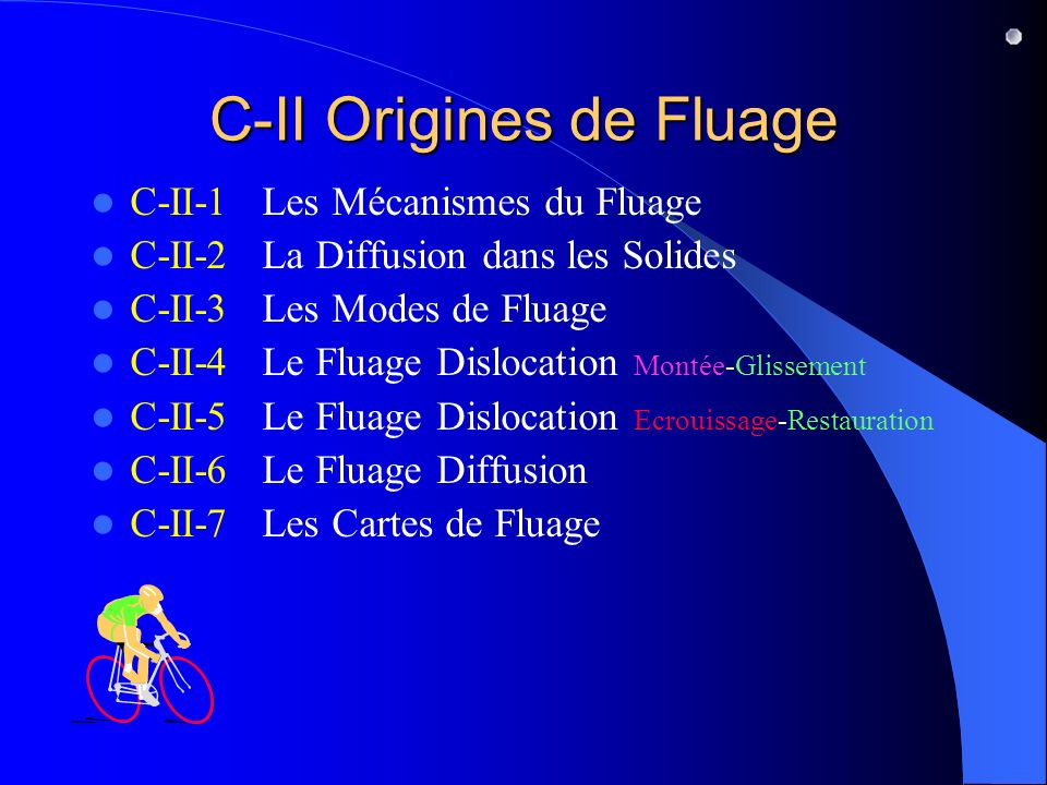 C-II Origines de Fluage