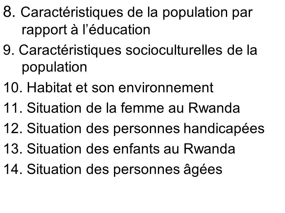 8. Caractéristiques de la population par rapport à l'éducation
