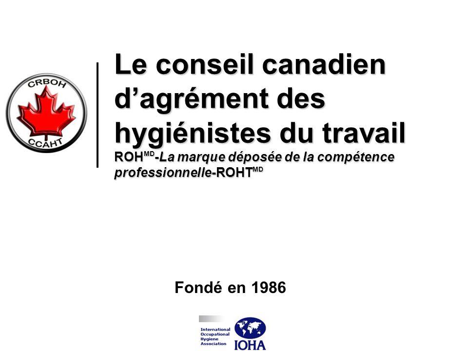 Le conseil canadien d'agrément des hygiénistes du travail ROHMD-La marque déposée de la compétence professionnelle-ROHTMD