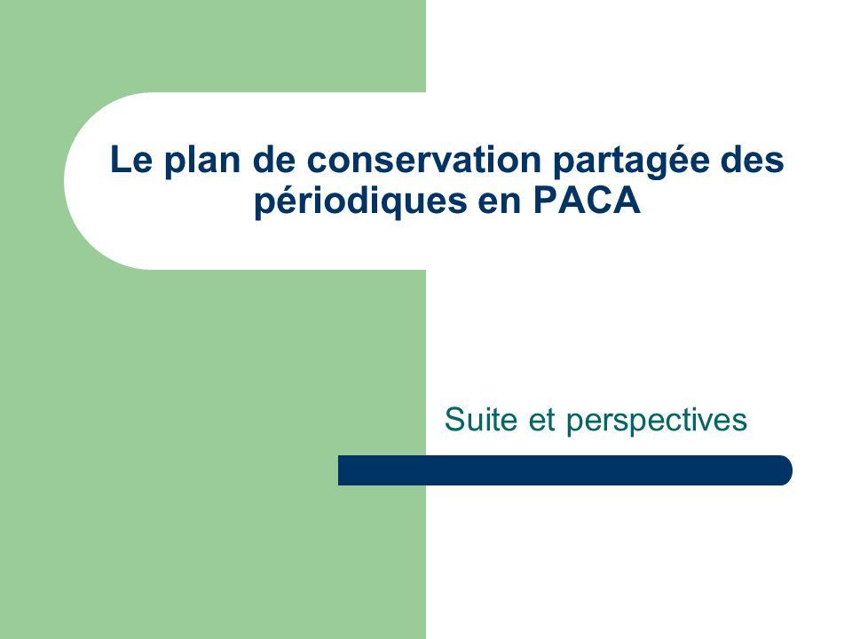 Le plan de conservation partagée des périodiques en PACA