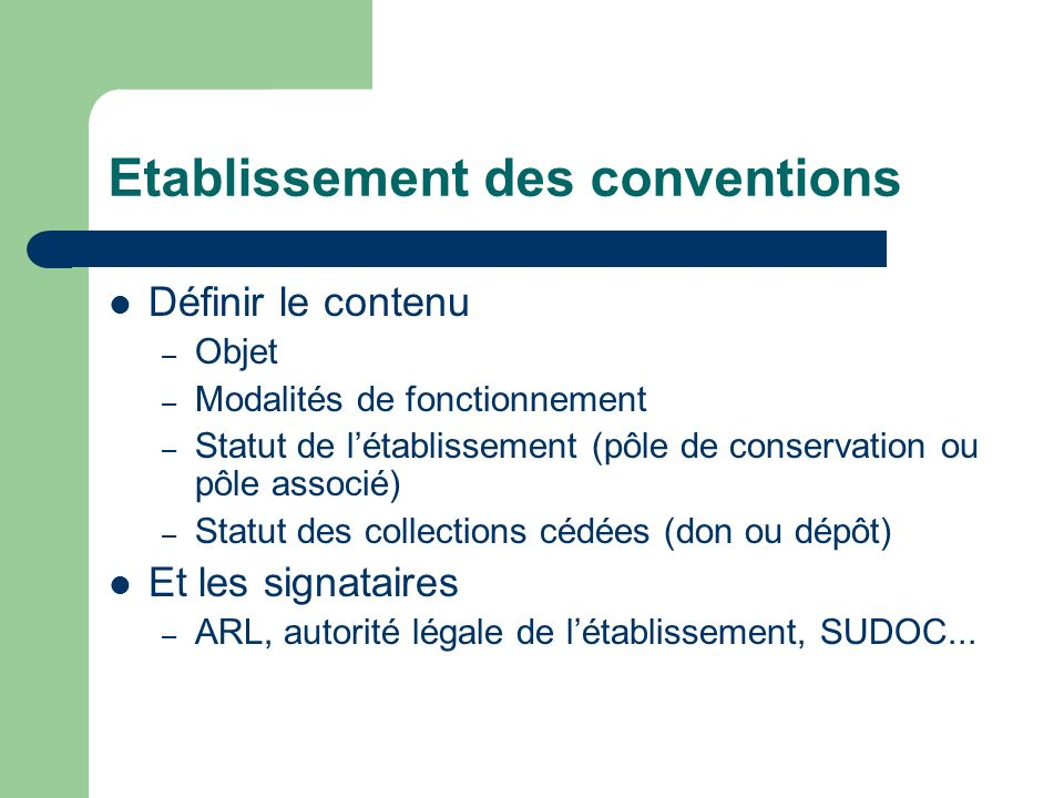 Etablissement des conventions