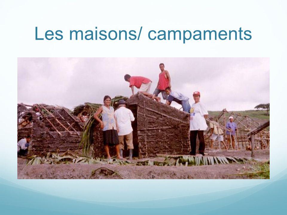 Les maisons/ campaments