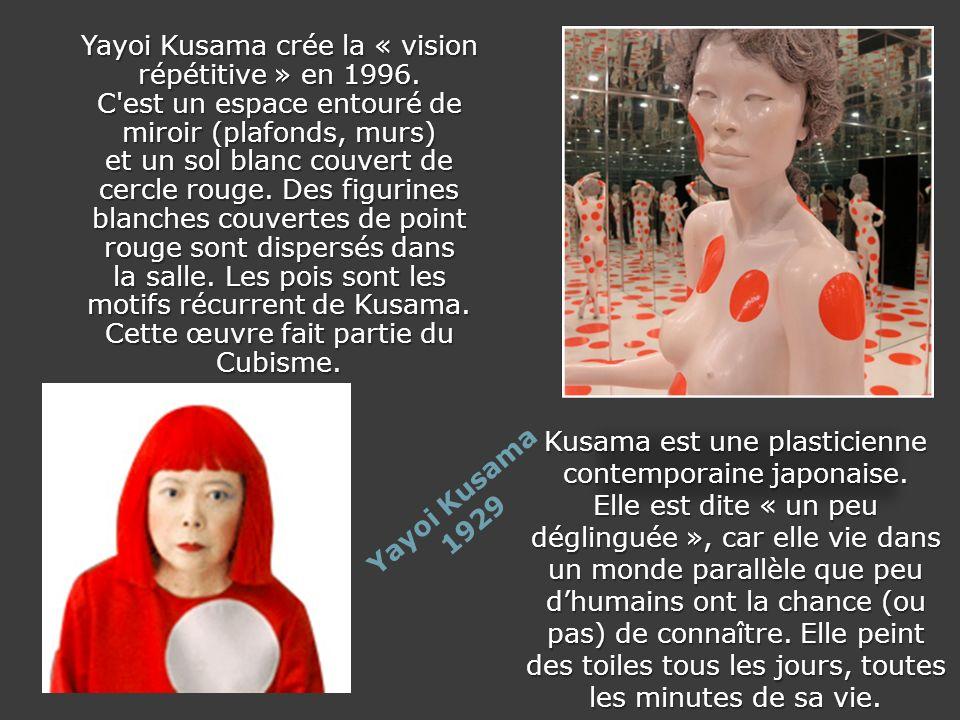 Yayoi Kusama crée la « vision répétitive » en 1996.