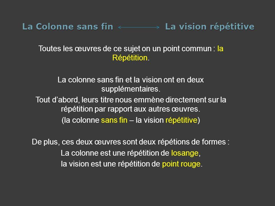 La Colonne sans fin La vision répétitive