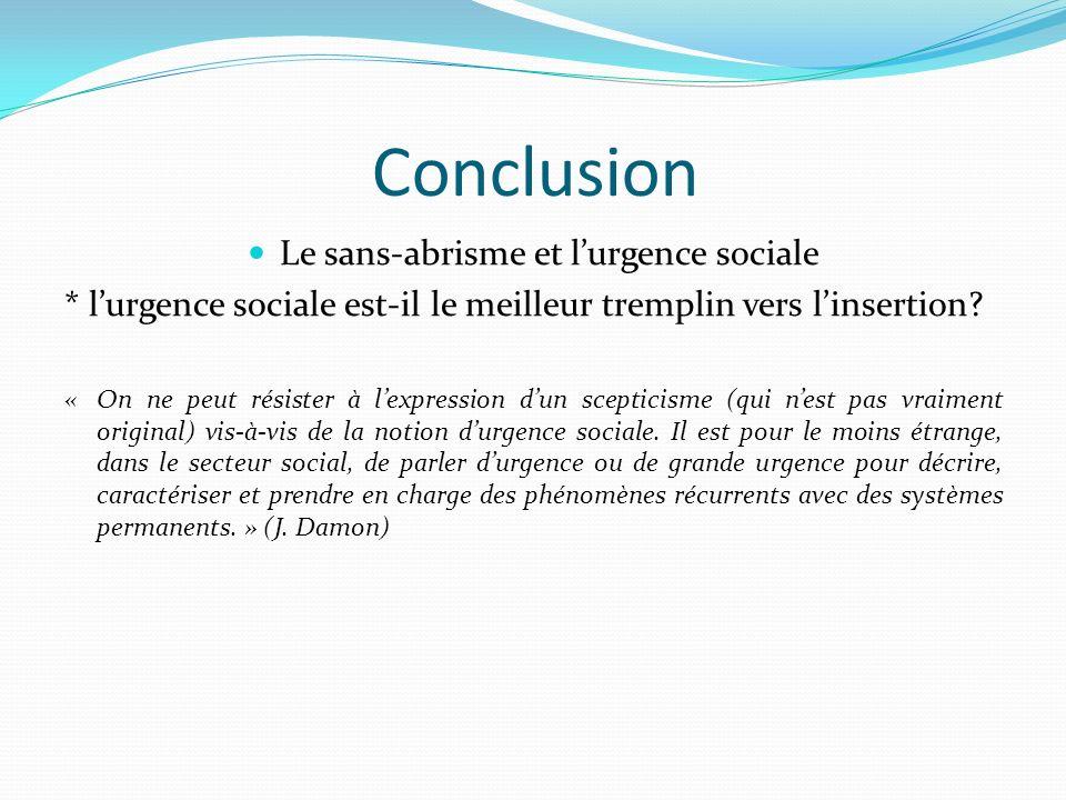 Le sans-abrisme et l'urgence sociale