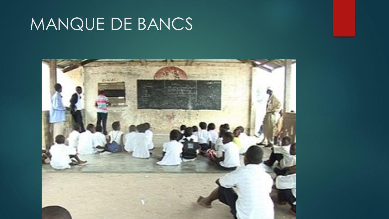 MANQUE DE BANCS