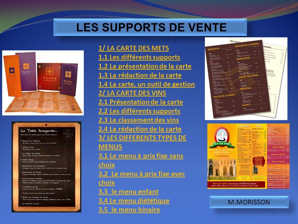 LES SUPPORTS DE VENTE 1/ LA CARTE DES METS 1.1 Les différents supports
