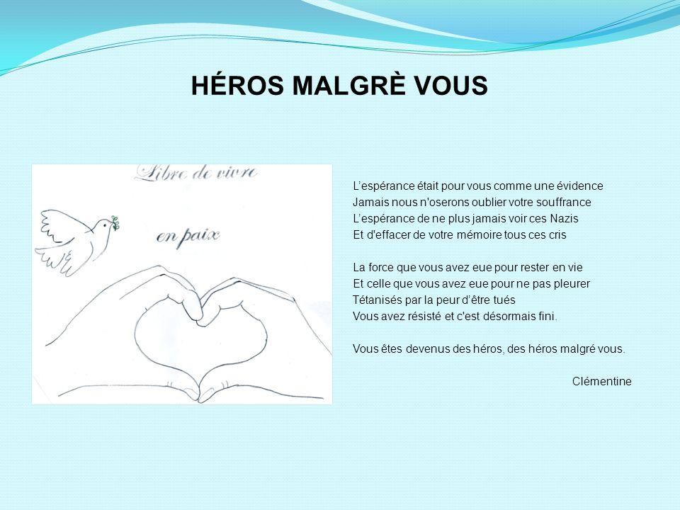HÉROS MALGRÈ VOUS