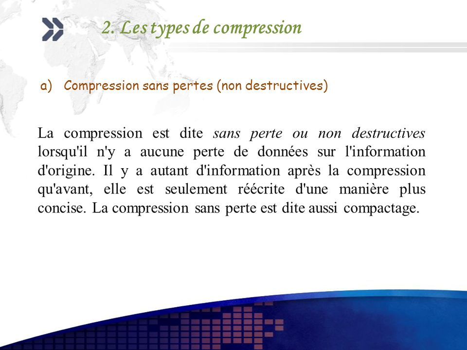 Compression sans pertes (non destructives)