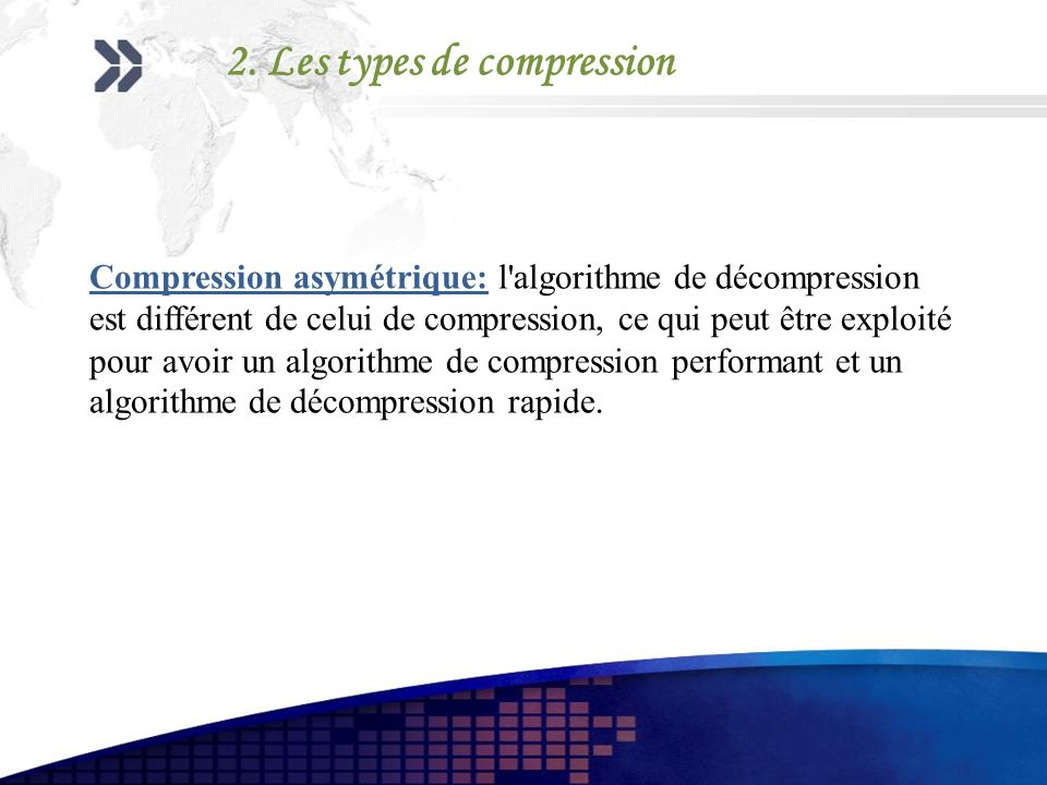 2. Les types de compression