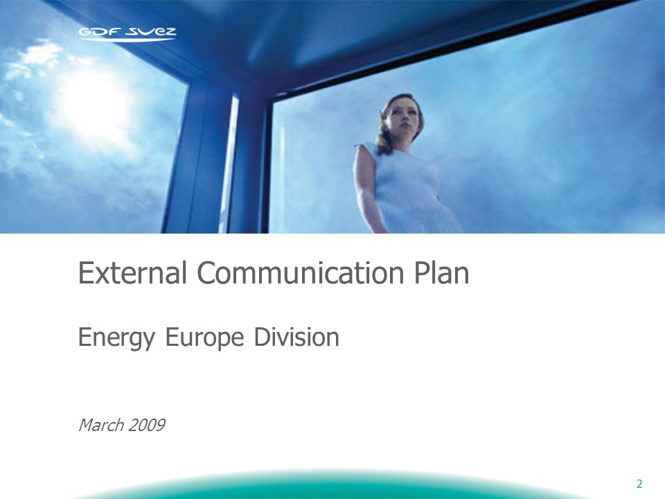 External Communication Plan Energy Europe Division March 2009