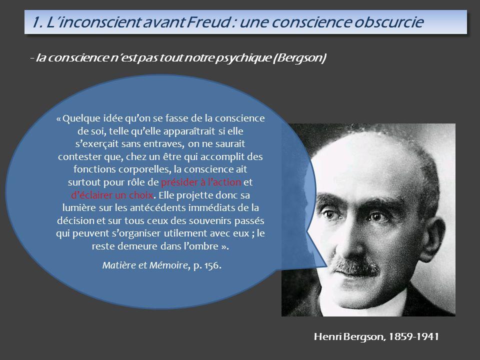 1. L'inconscient avant Freud : une conscience obscurcie