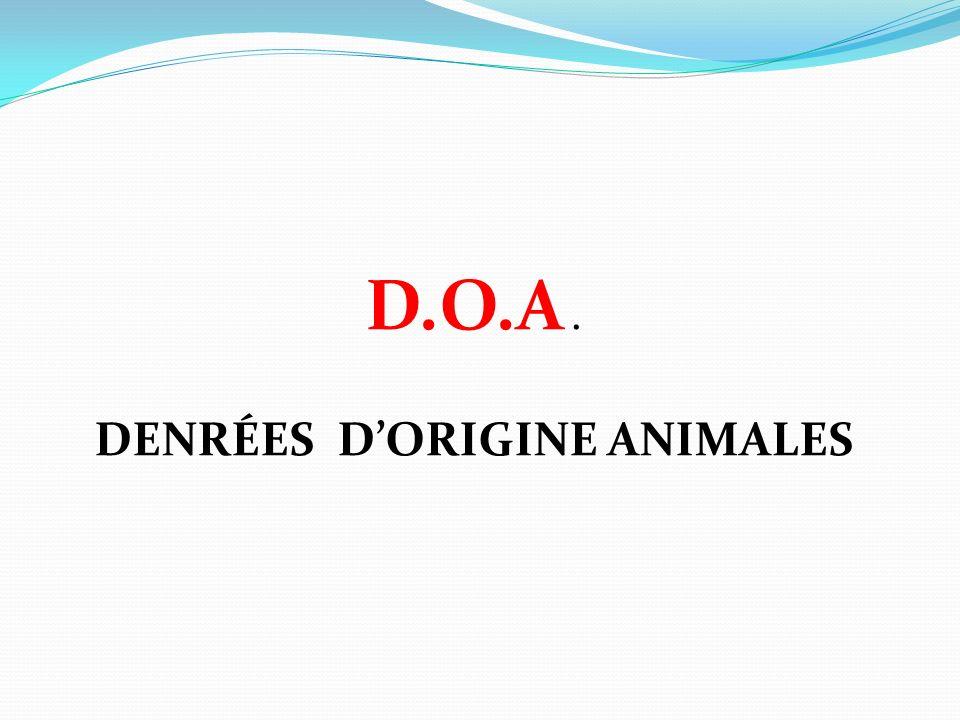 Denrées d'origine animales