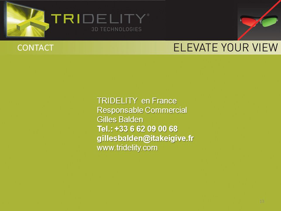 CONTACT TRIDELITY en France Responsable Commercial Gilles Balden