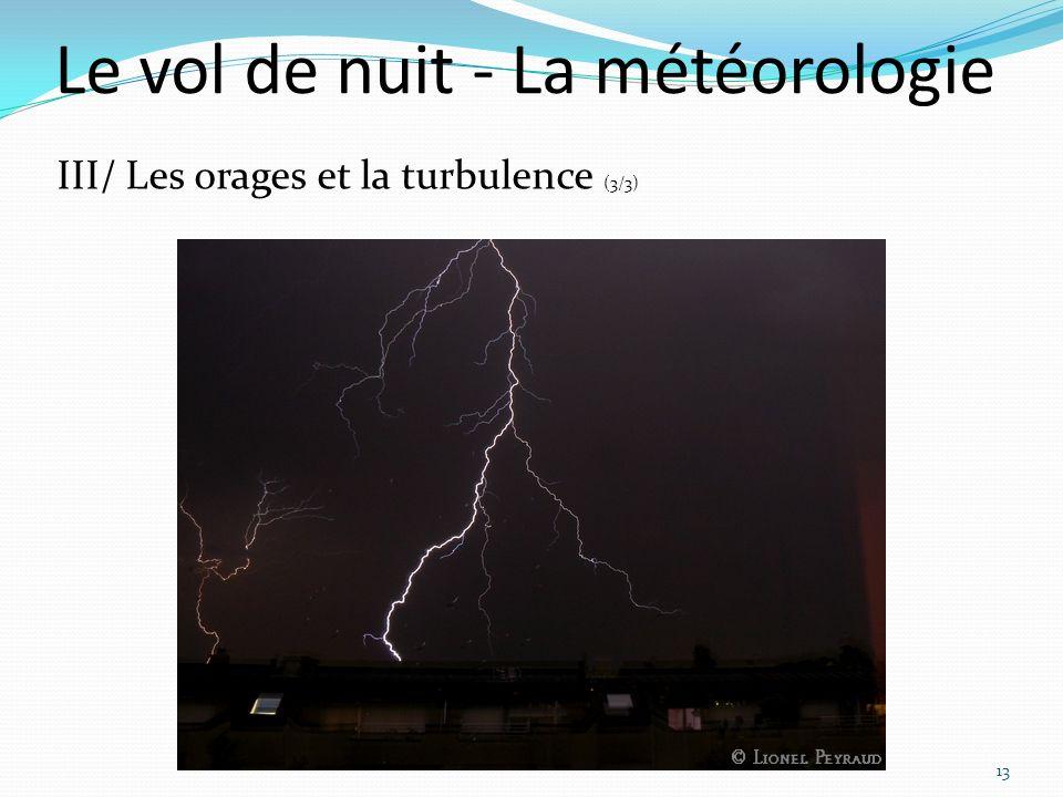 Le vol de nuit - La météorologie