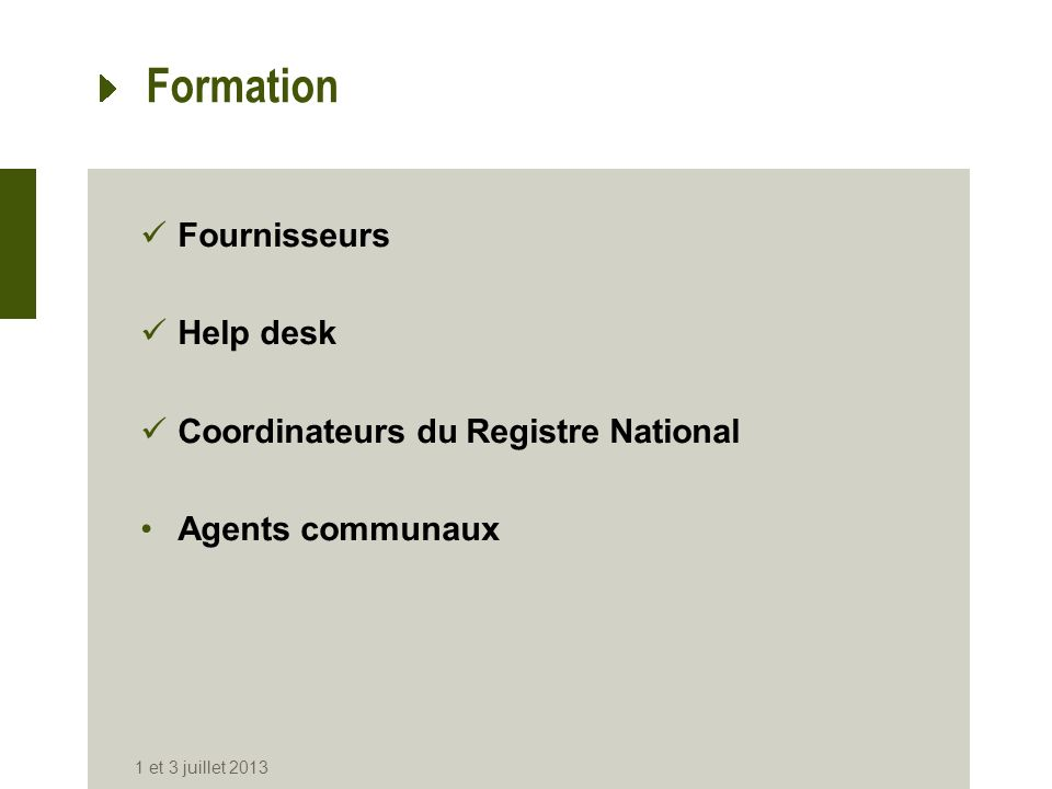 Formation Fournisseurs Help desk Coordinateurs du Registre National