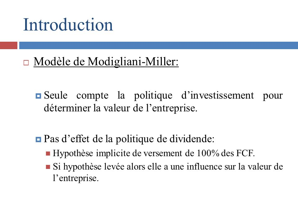 Introduction Modèle de Modigliani-Miller:
