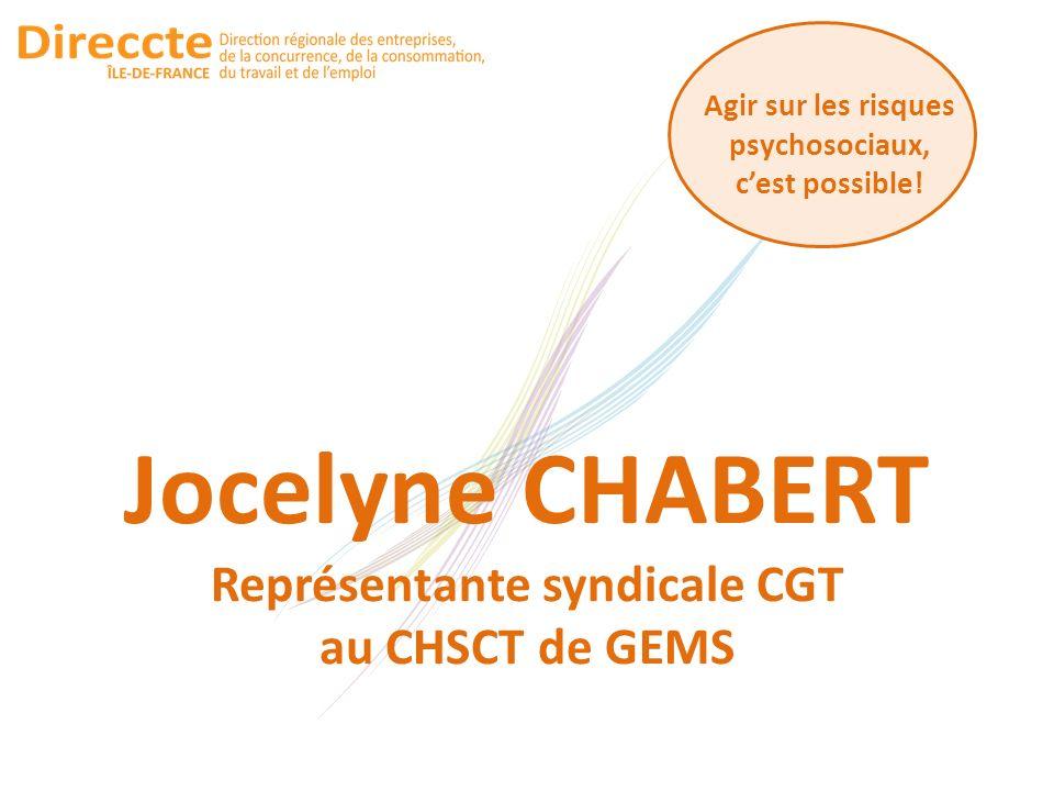 Jocelyne CHABERT Représentante syndicale CGT au CHSCT de GEMS