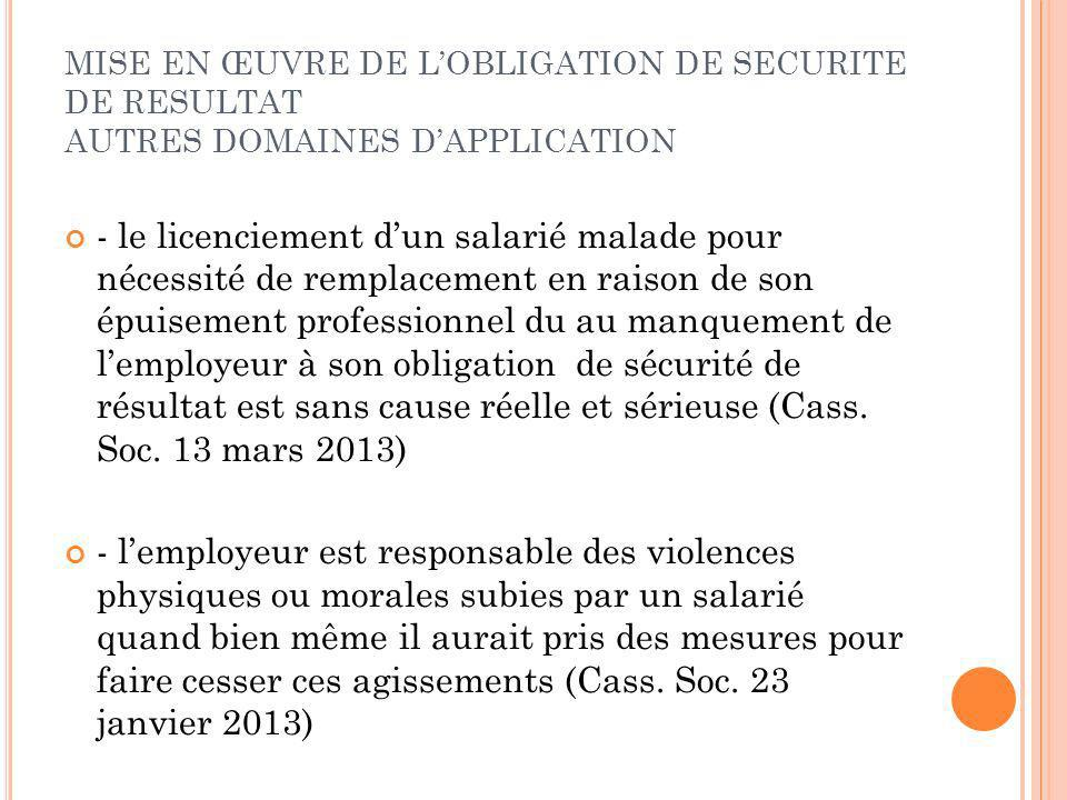 MISE EN ŒUVRE DE L'OBLIGATION DE SECURITE DE RESULTAT AUTRES DOMAINES D'APPLICATION