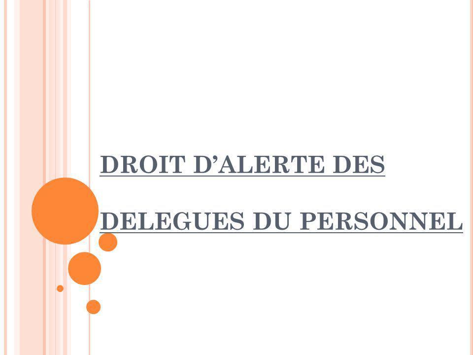 DROIT D'ALERTE DES DELEGUES DU PERSONNEL