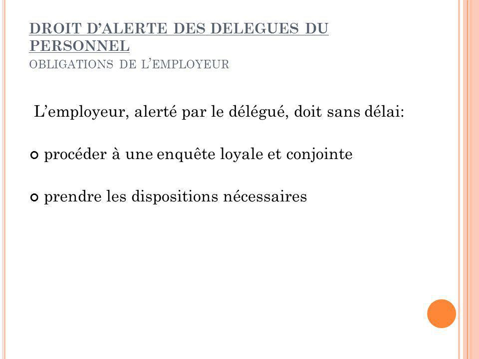 DROIT D'ALERTE DES DELEGUES DU PERSONNEL obligations de l'employeur