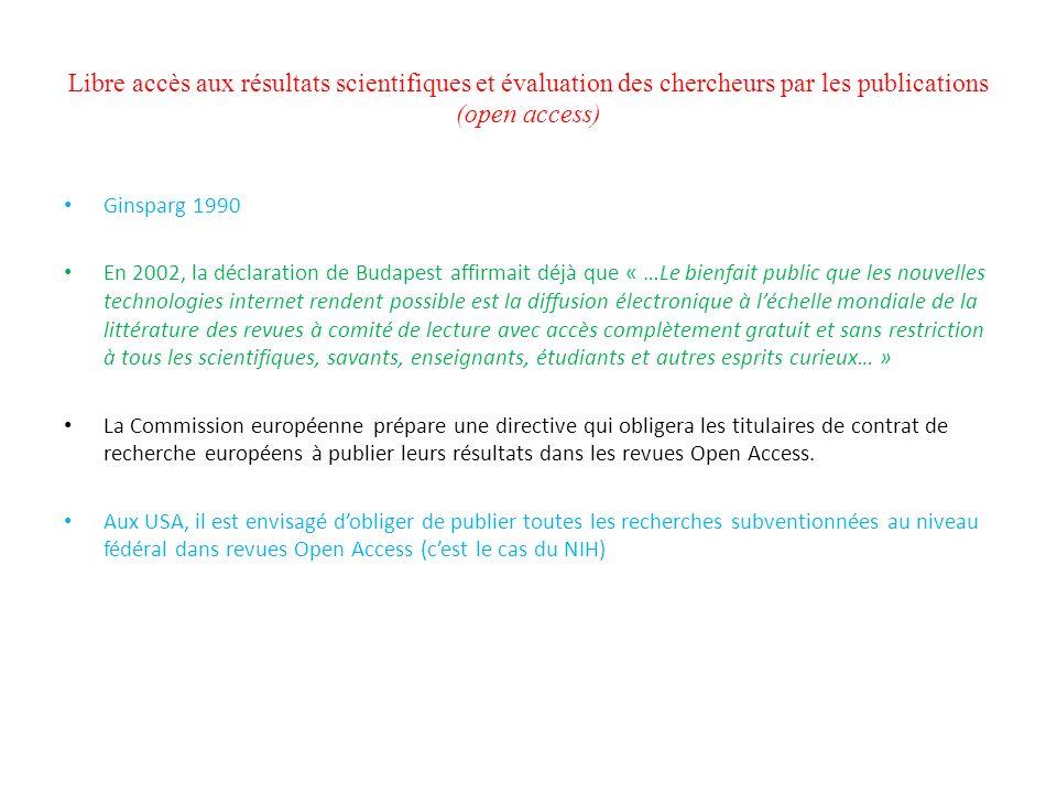 Libre accès aux résultats scientifiques et évaluation des chercheurs par les publications (open access)