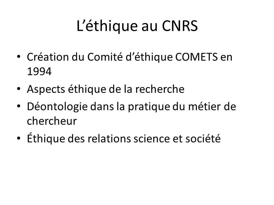 L'éthique au CNRS Création du Comité d'éthique COMETS en 1994