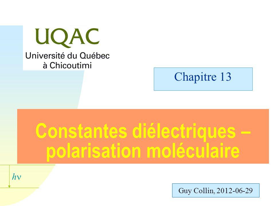 Constantes diélectriques – polarisation moléculaire