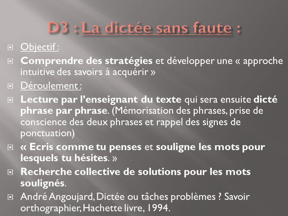 D3 : La dictée sans faute :
