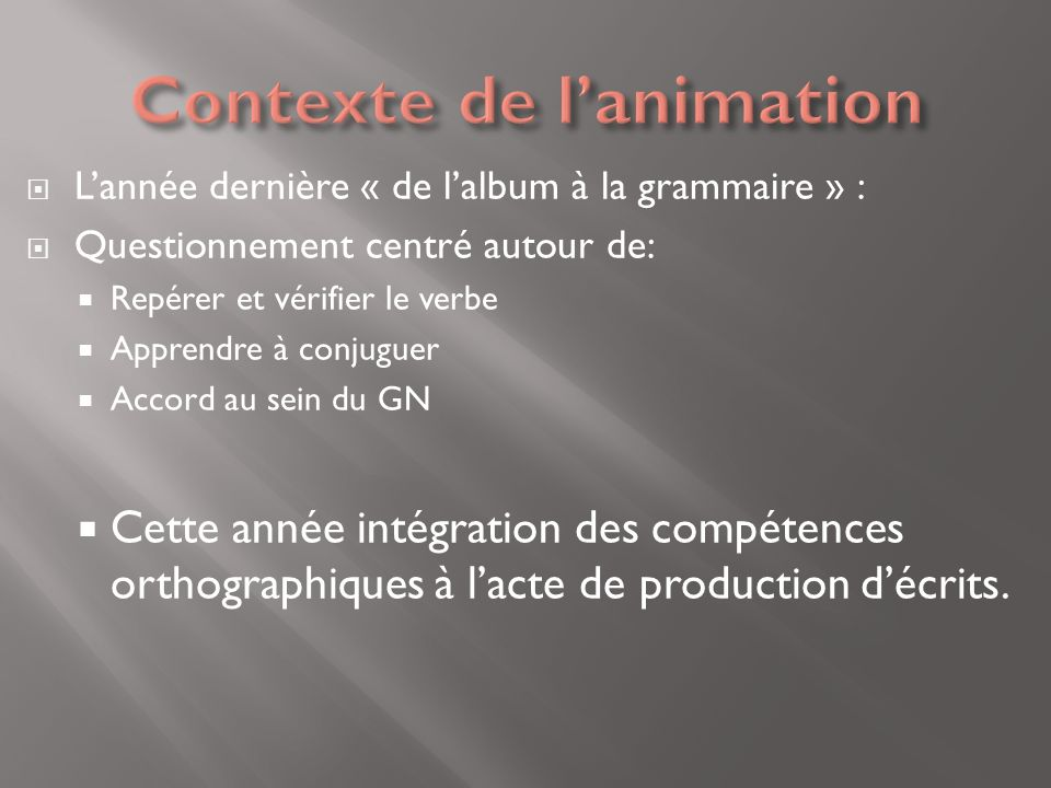 Contexte de l'animation
