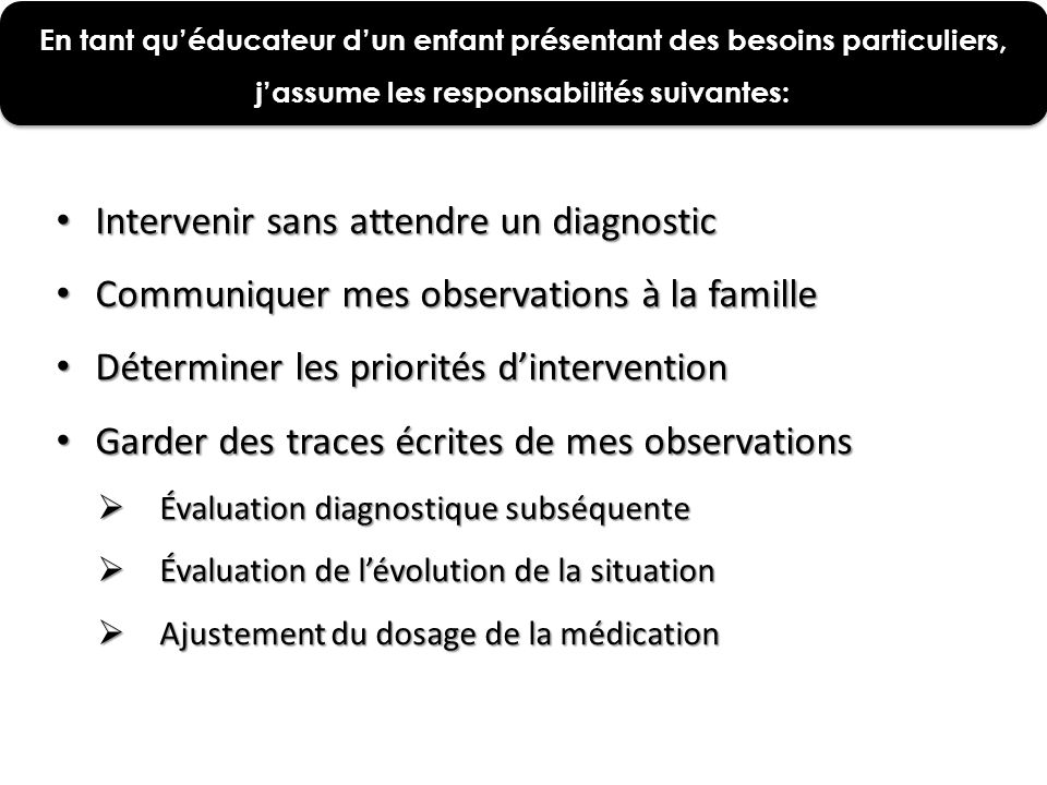 Intervenir sans attendre un diagnostic