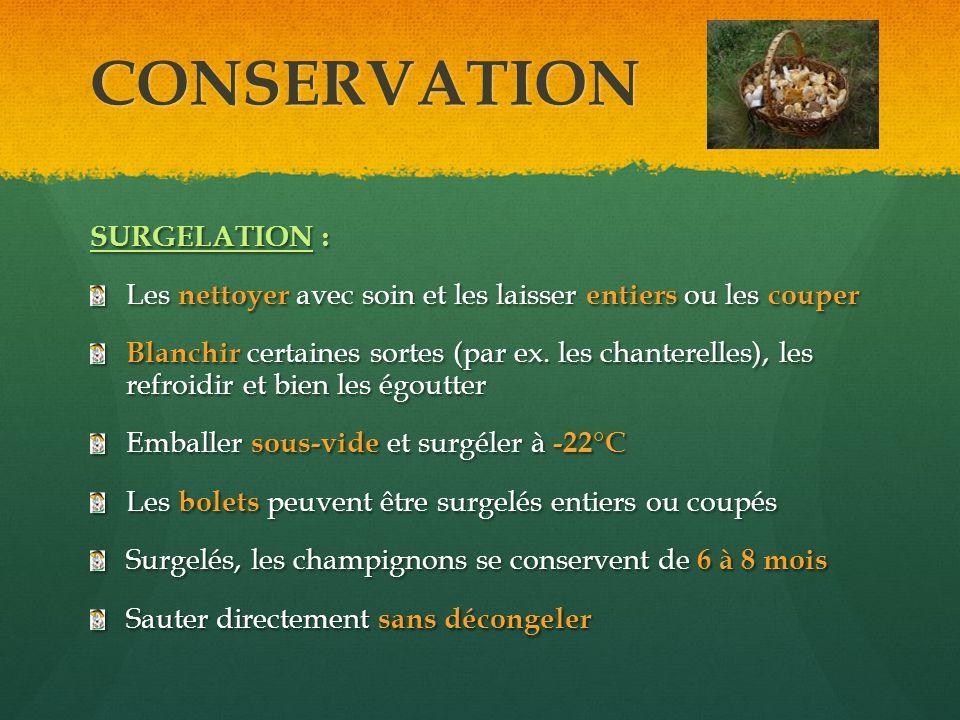 CONSERVATION SURGELATION :