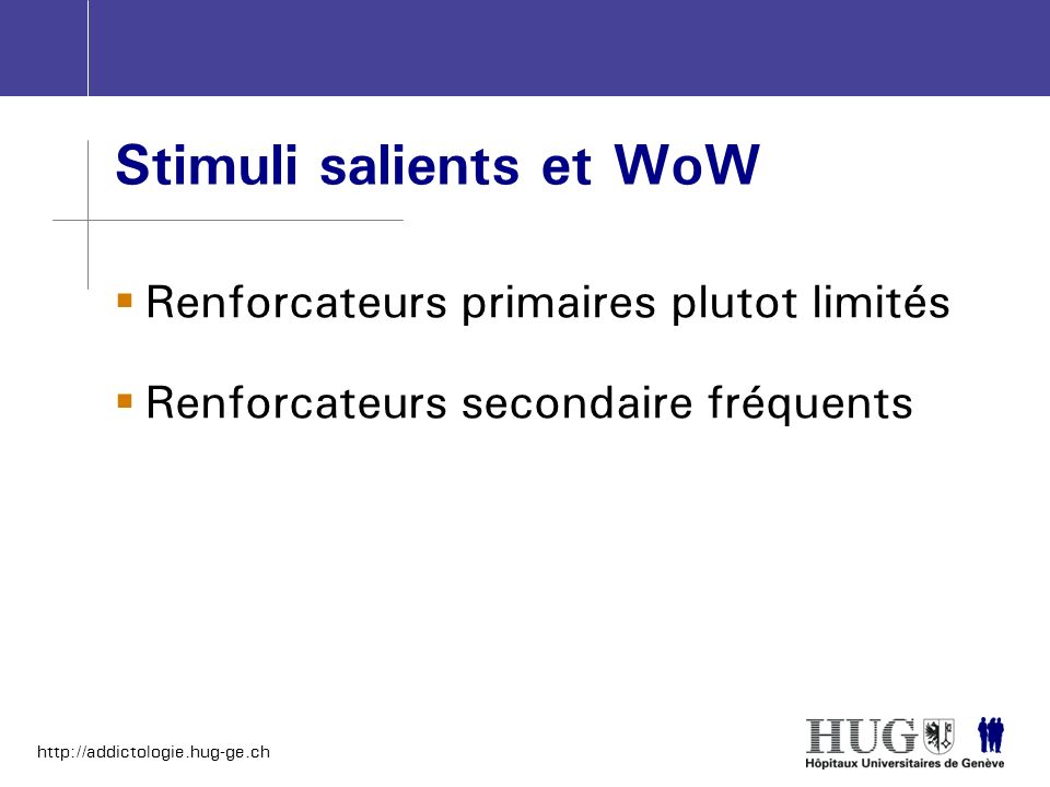 Stimuli salients et WoW