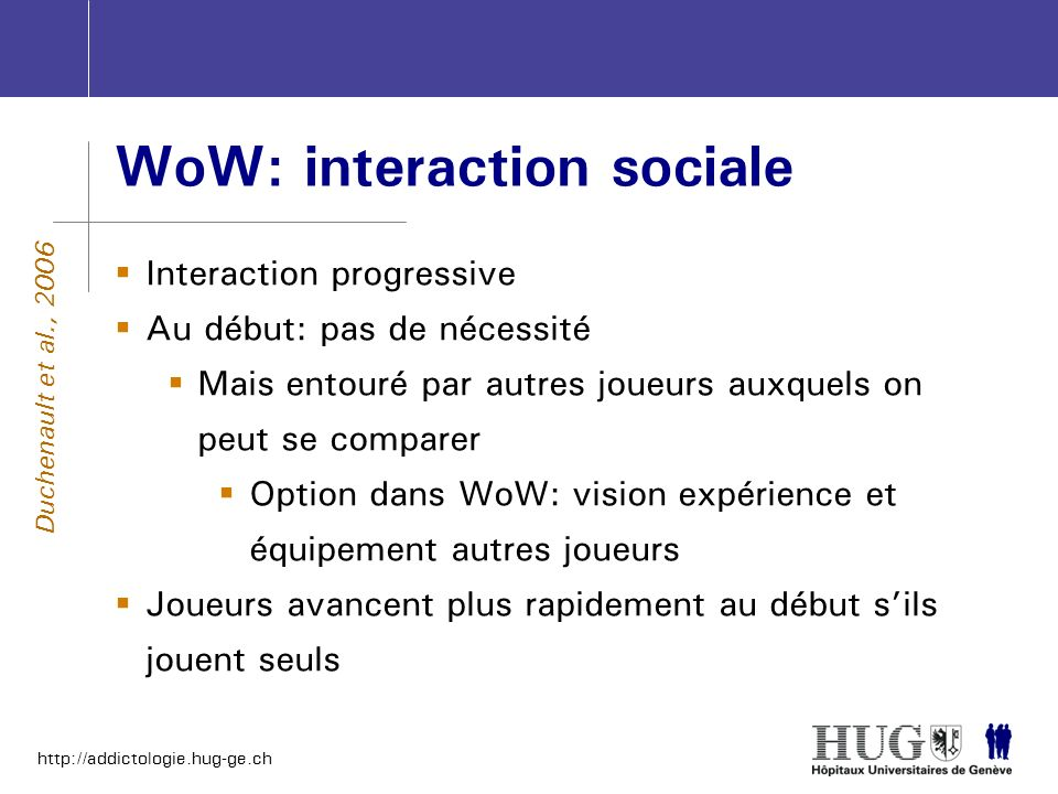 WoW: interaction sociale