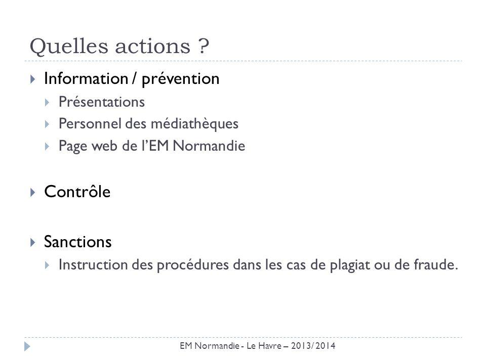 Quelles actions Information / prévention Contrôle Sanctions