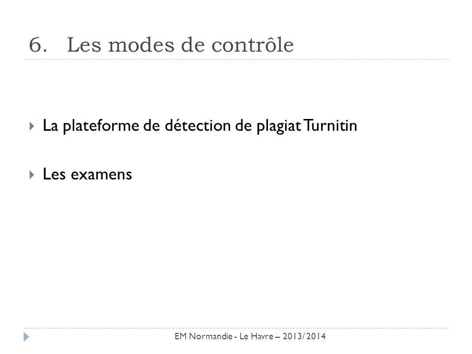 Les modes de contrôle La plateforme de détection de plagiat Turnitin