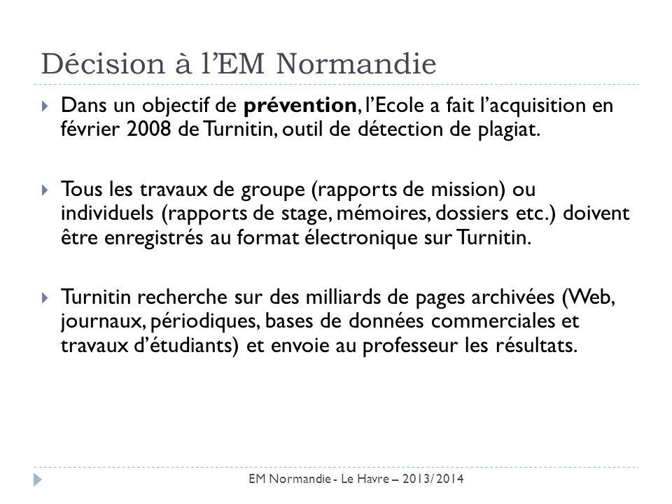 Décision à l'EM Normandie