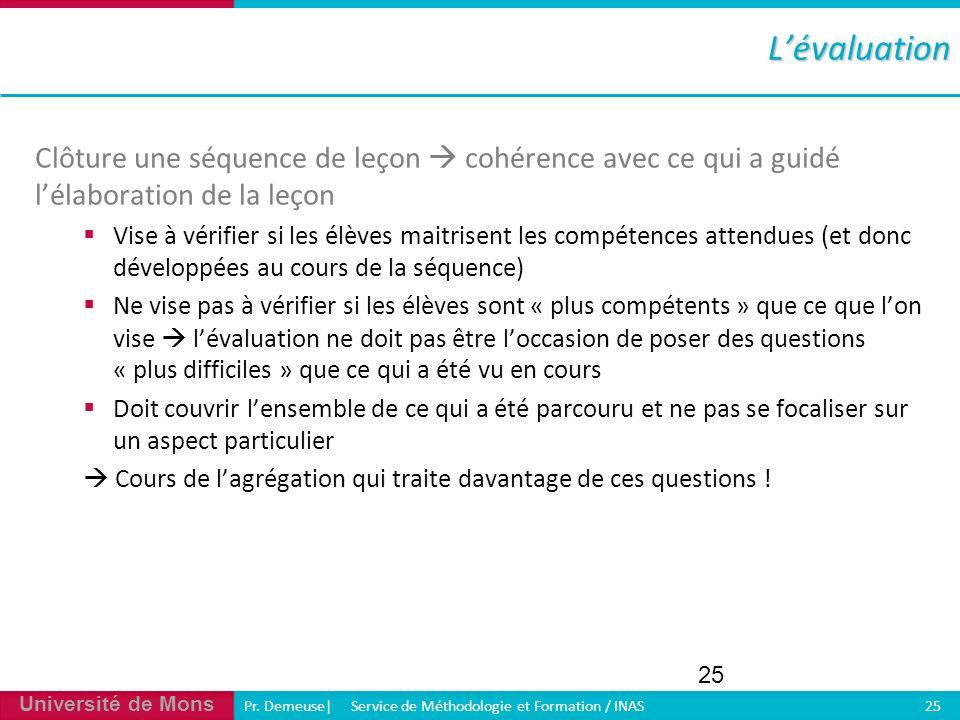 L'évaluation Clôture une séquence de leçon  cohérence avec ce qui a guidé l'élaboration de la leçon.