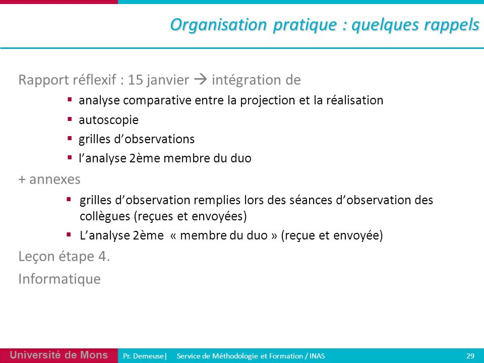 Organisation pratique : quelques rappels
