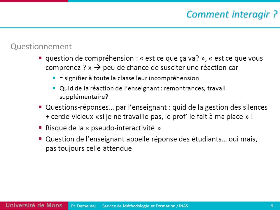 Comment interagir Questionnement