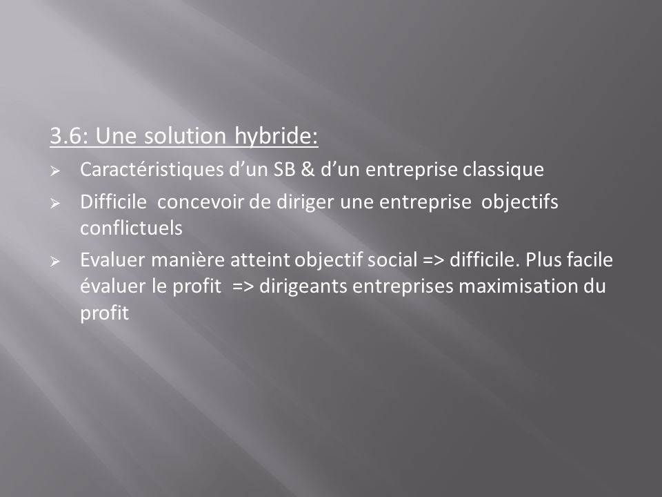 3.6: Une solution hybride: