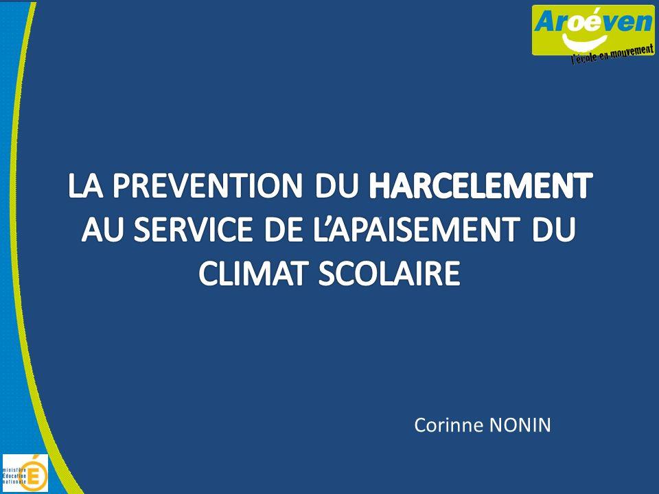 LA PREVENTION DU HARCELEMENT AU SERVICE DE L'APAISEMENT DU CLIMAT SCOLAIRE