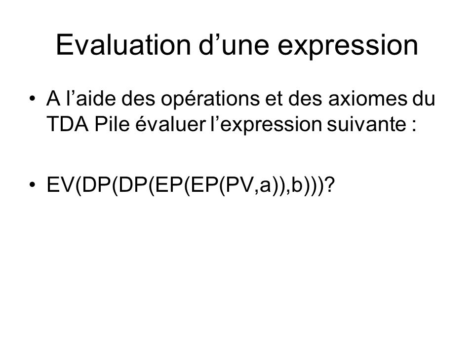 Evaluation d'une expression
