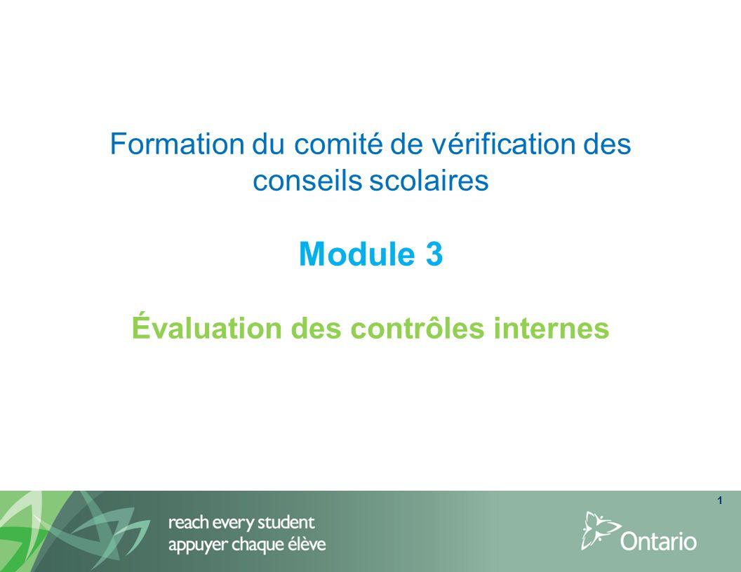 Formation du comité de vérification des conseils scolaires Module 3 Évaluation des contrôles internes