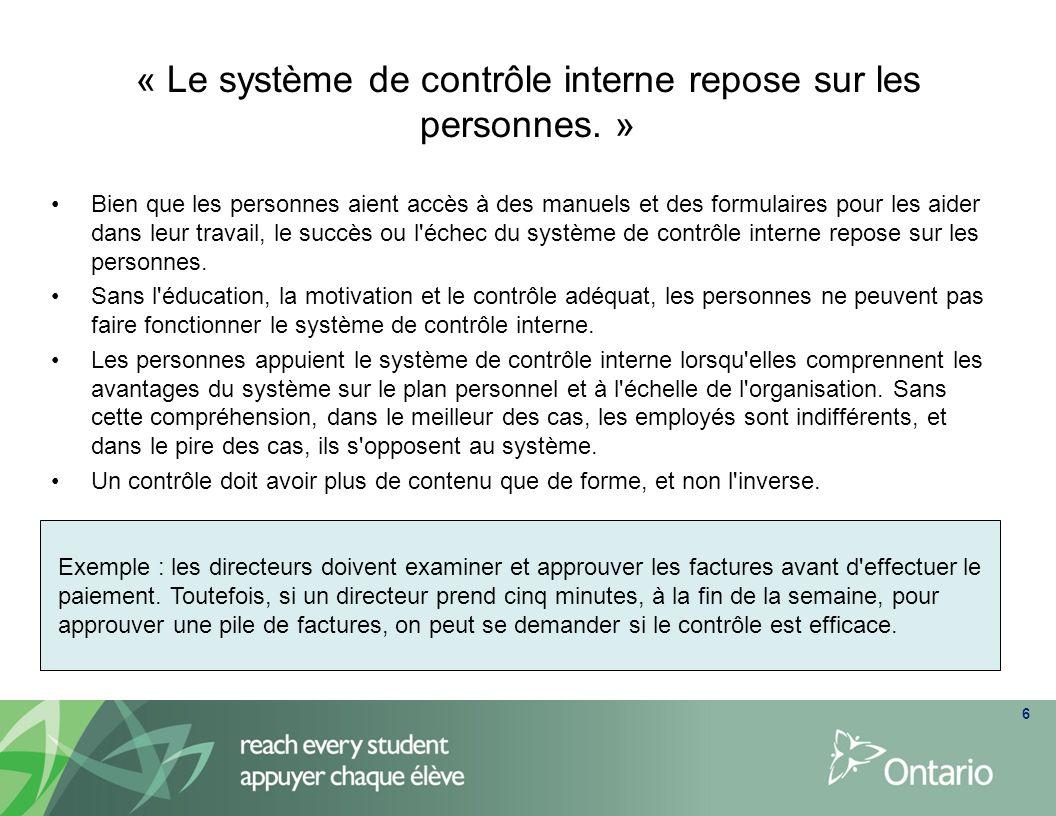 « Le système de contrôle interne repose sur les personnes. »