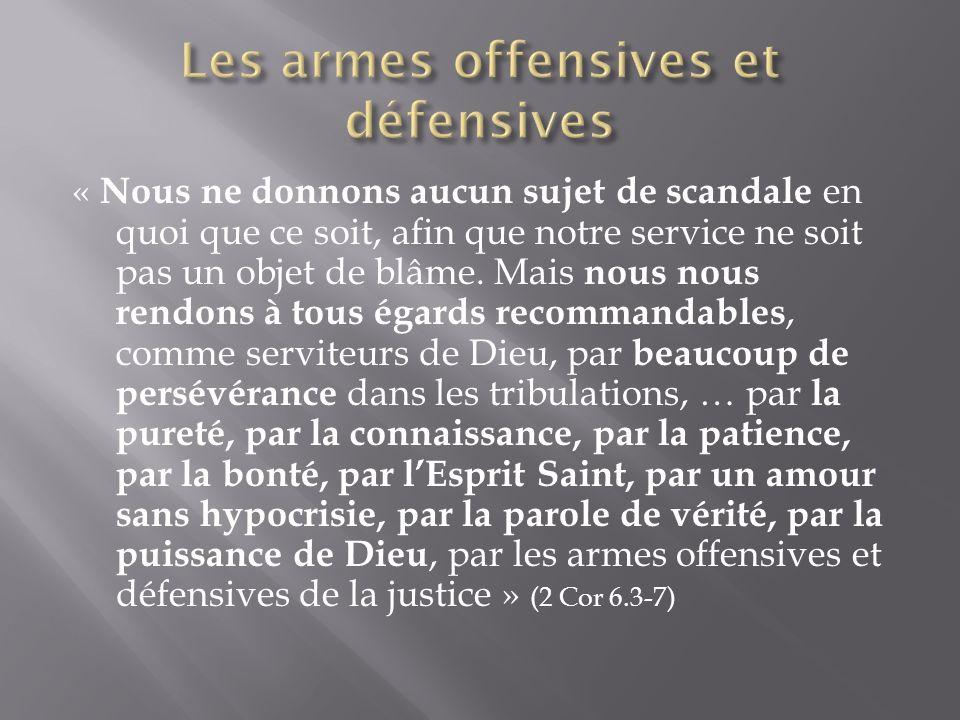 Les armes offensives et défensives