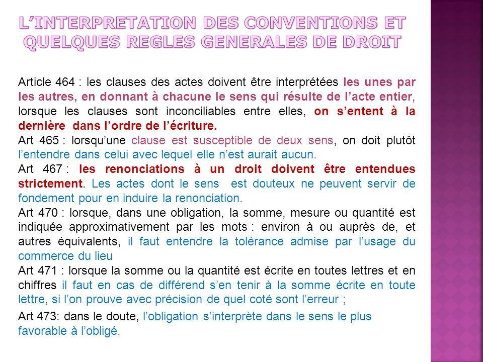 L'INTERPRETATION DES CONVENTIONS ET QUELQUES REGLES GENERALES DE DROIT