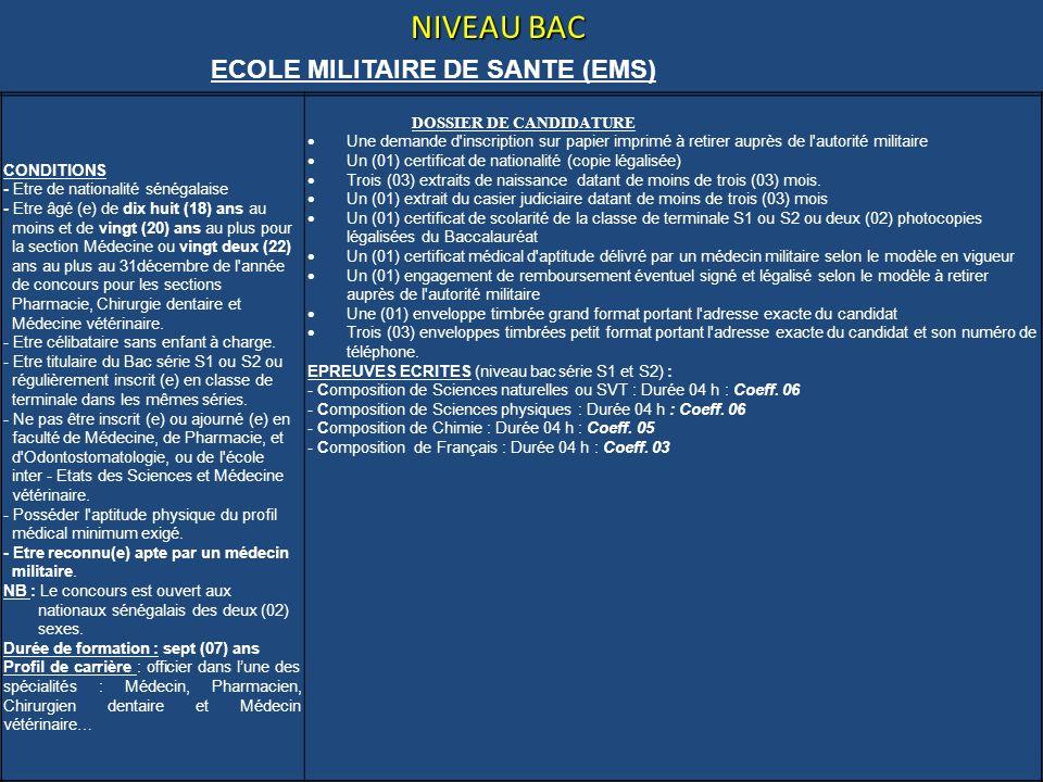 ECOLE MILITAIRE DE SANTE (EMS)